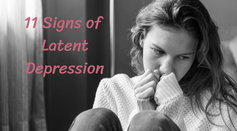 11 Signs of Latent Depression
