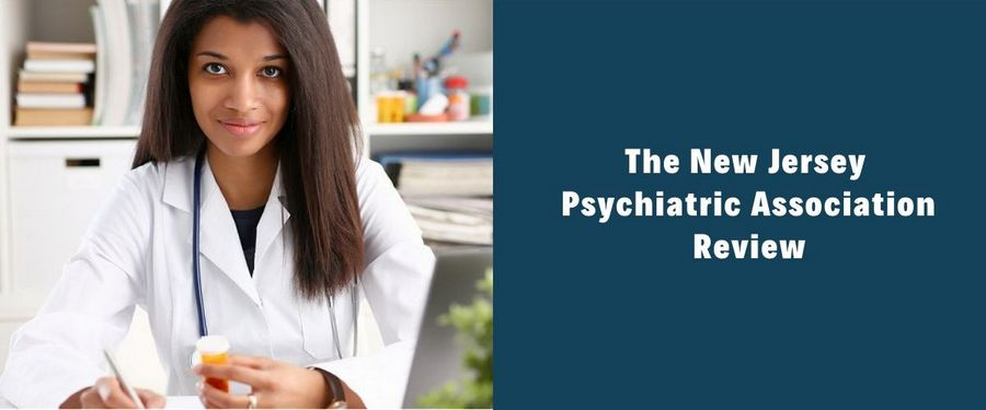 The New Jersey Psychiatric Association Review